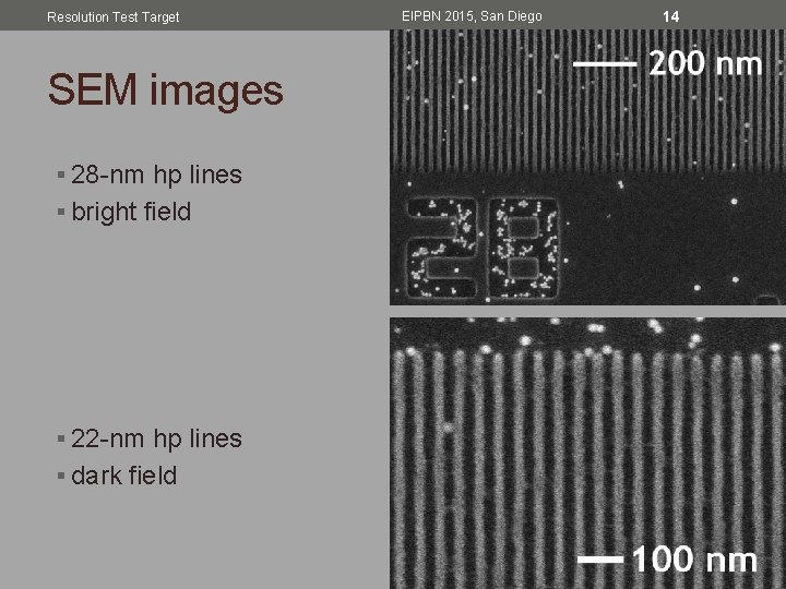 Resolution Test Target SEM images § 28 -nm hp lines § bright field §