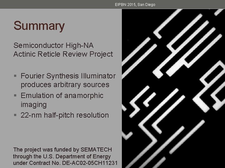 EIPBN 2015, San Diego Summary Semiconductor High-NA Actinic Reticle Review Project § Fourier Synthesis