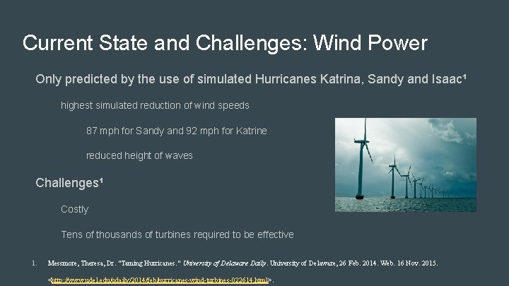 Current State and Challenges: Wind Power Only predicted by the use of simulated Hurricanes