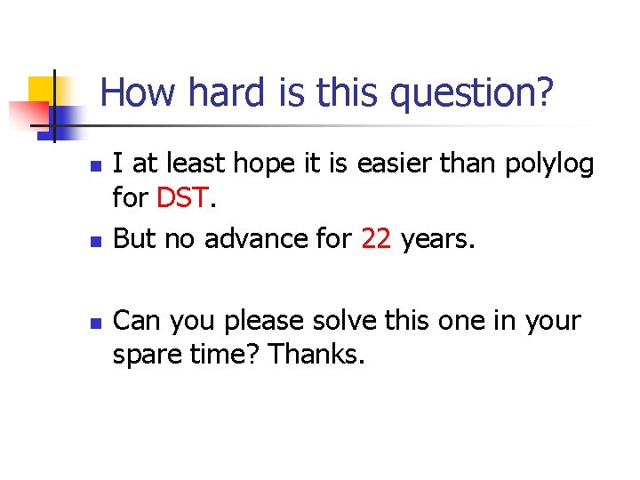 How hard is this question? n n n I at least hope it is