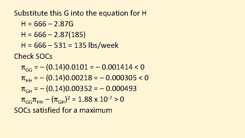 Substitute this G into the equation for H H = 666 – 2. 87