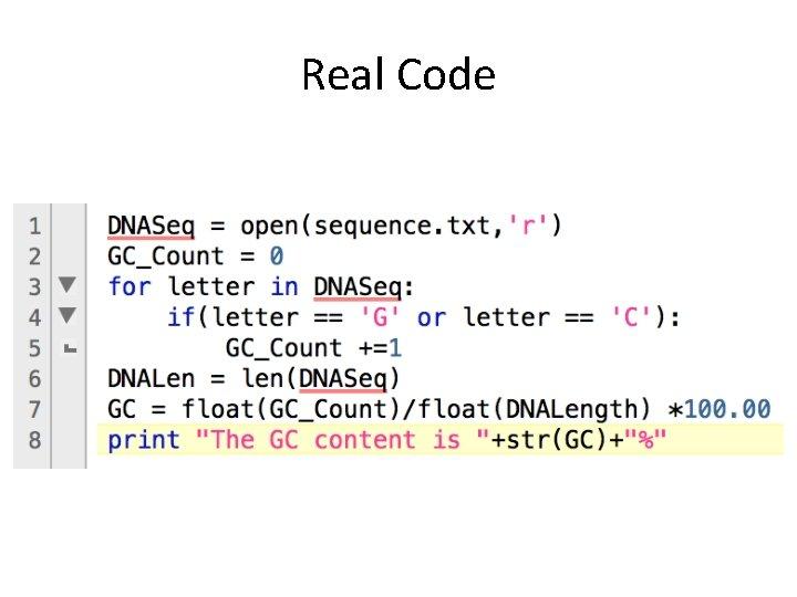 Real Code