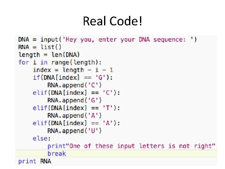 Real Code!