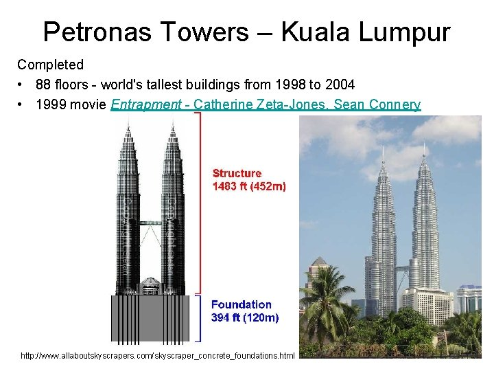 Petronas Towers – Kuala Lumpur Completed • 88 floors - world's tallest buildings from
