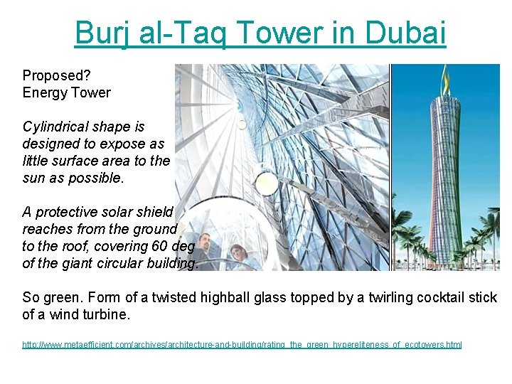 Burj al-Taq Tower in Dubai Proposed? Energy Tower Cylindrical shape is designed to expose