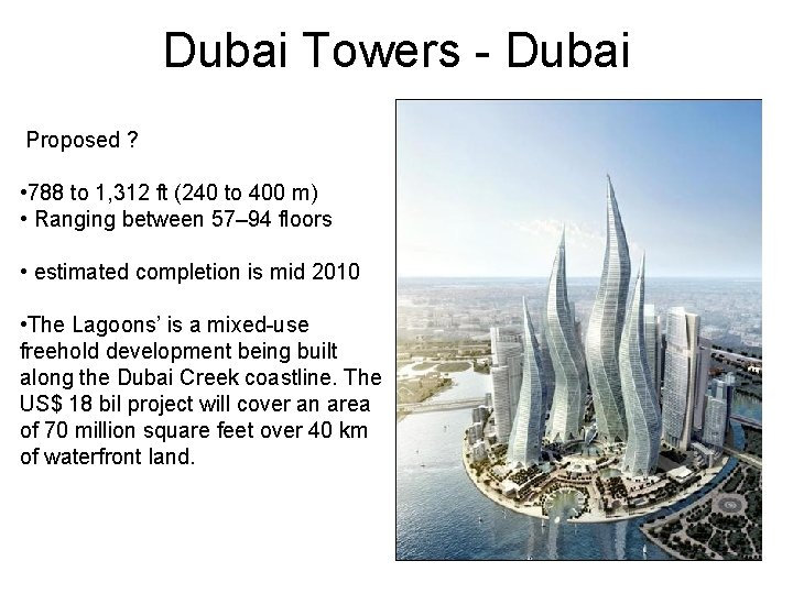 Dubai Towers - Dubai Proposed ? • 788 to 1, 312 ft (240 to