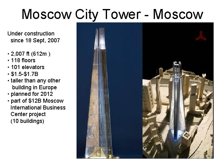Moscow City Tower - Moscow Under construction since 18 Sept, 2007 • 2, 007