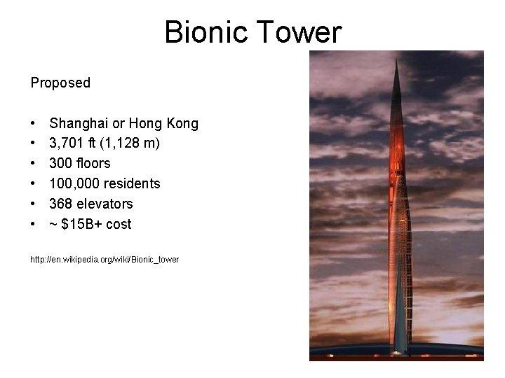 Bionic Tower Proposed • • • Shanghai or Hong Kong 3, 701 ft (1,