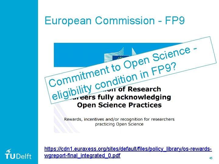 European Commission - FP 9 e c n e i c S n e