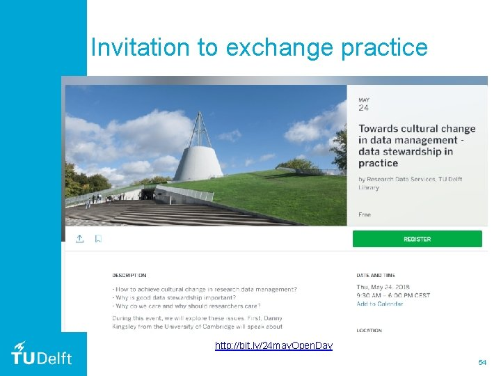 Invitation to exchange practice http: //bit. ly/24 may. Open. Day 54