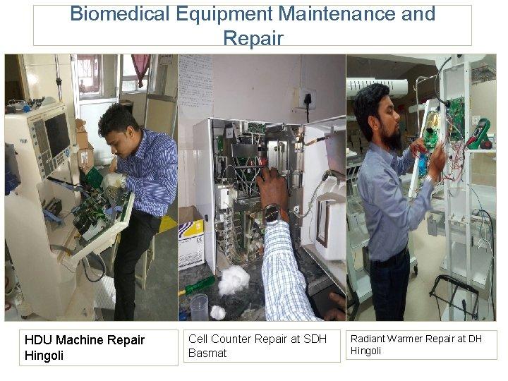Biomedical Equipment Maintenance and Repair HDU Machine Repair Hingoli Cell Counter Repair at SDH