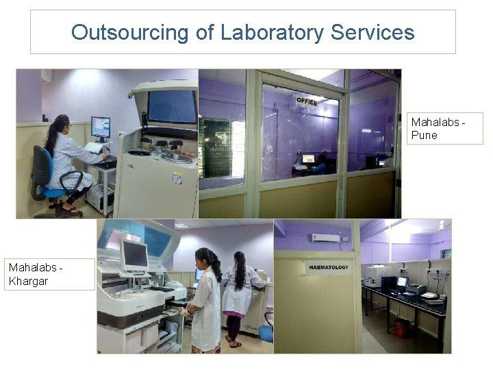 Outsourcing of Laboratory Services Mahalabs Pune Mahalabs Khargar