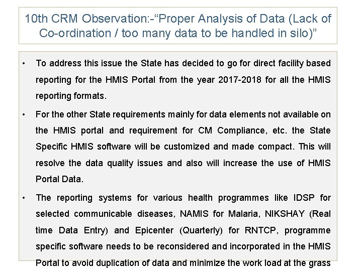 """10 th CRM Observation: -""""Proper Analysis of Data (Lack of Co-ordination / too many"""