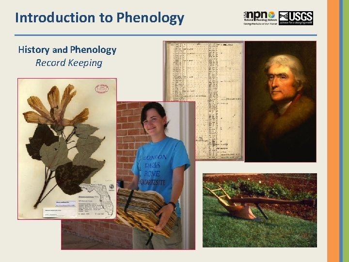 Introduction to Phenology History and Phenology Record Keeping