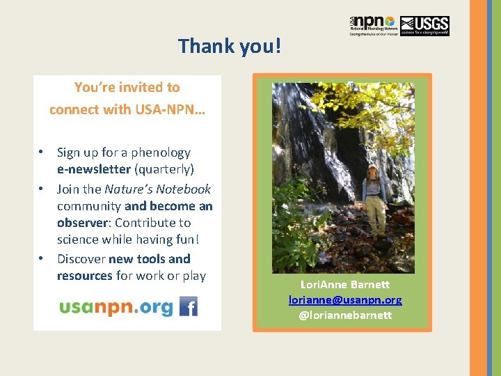 Thank you! You're invited to connect with USA-NPN… • Sign up for a phenology