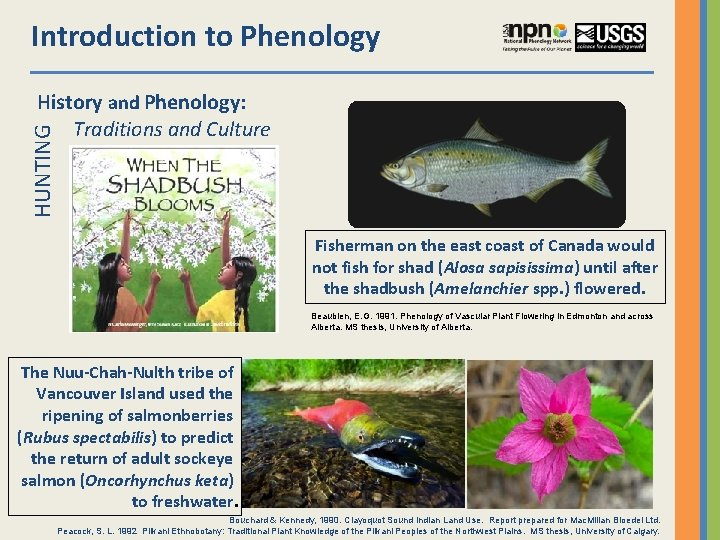 Introduction to Phenology HUNTING History and Phenology: Traditions and Culture Fisherman on the east