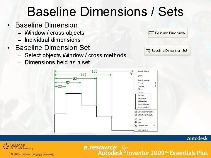Baseline Dimensions / Sets • Baseline Dimension – Window / cross objects – Individual