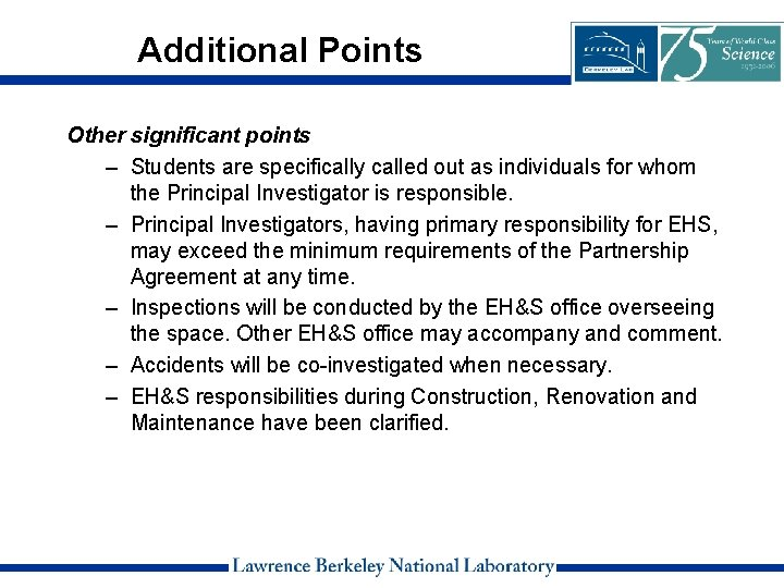 Additional Points Other significant points – Students are specifically called out as individuals for