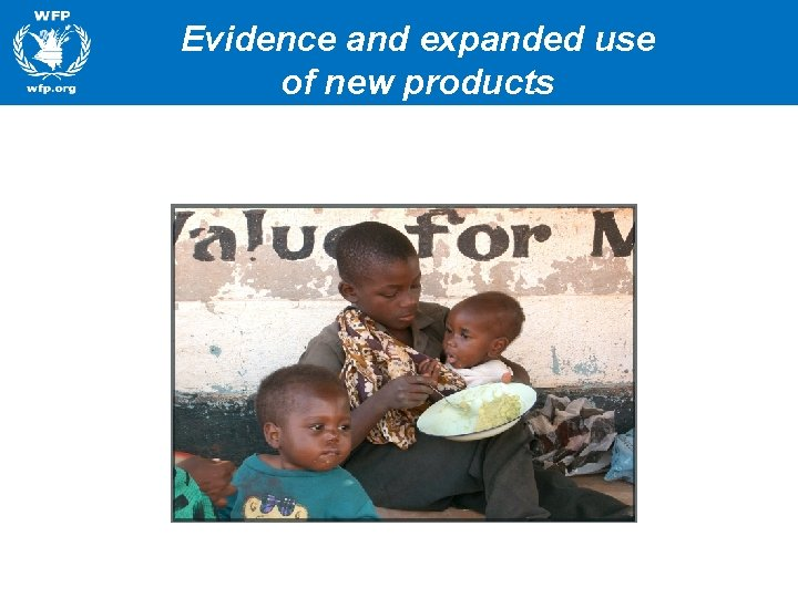 Evidence and expanded use of new products