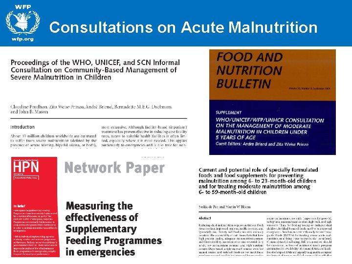 Consultations on Acute Malnutrition