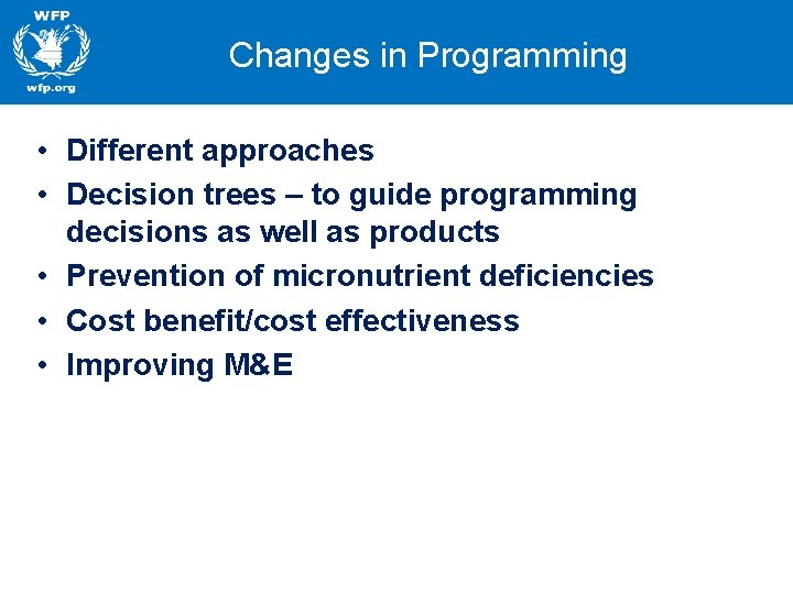 Changes in Programming • Different approaches • Decision trees – to guide programming decisions