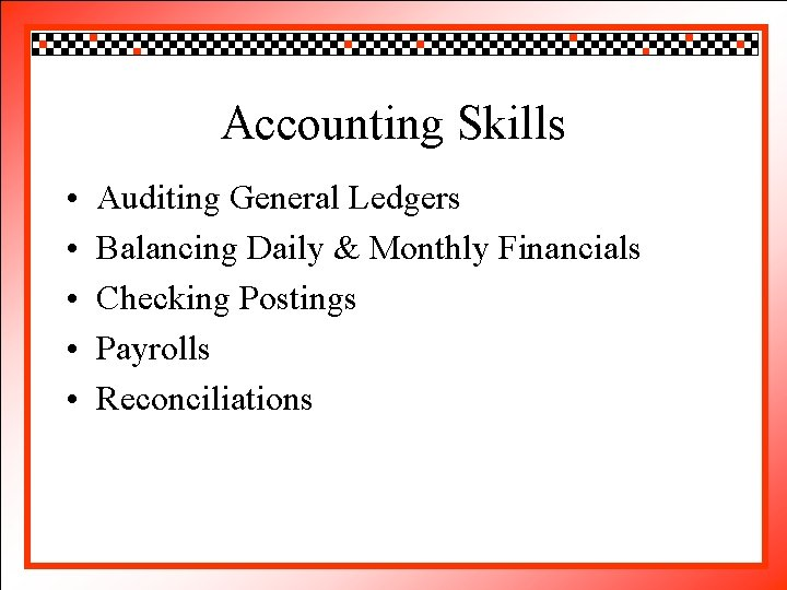 Click Accounting to edit Master title style Skills • • • Auditing Click to