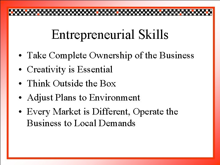 Click to edit Master title style Entrepreneurial Skills • • • Take Complete Click
