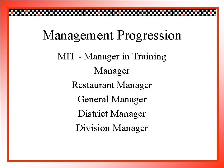 Click to edit Master title style Management Progression • • • Click to. MIT