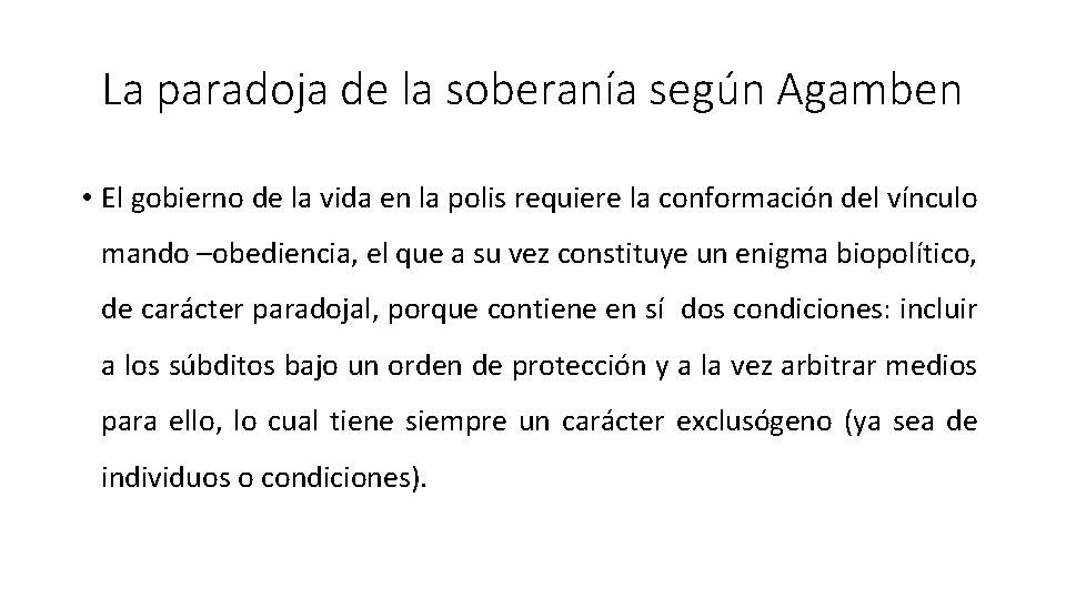 La paradoja de la soberanía según Agamben • El gobierno de la vida en