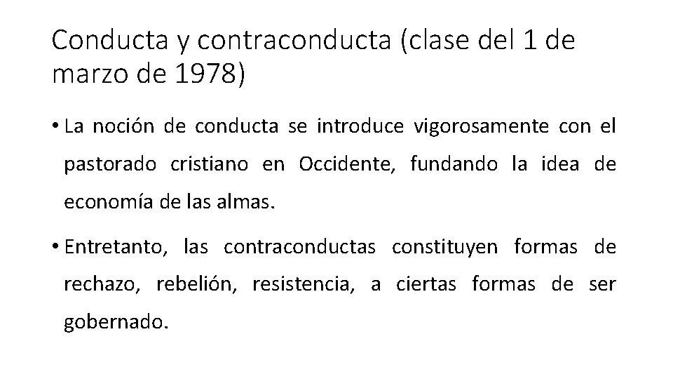 Conducta y contraconducta (clase del 1 de marzo de 1978) • La noción de