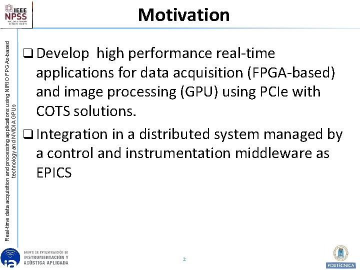 Real-time data acquisition and processing applications using NIRIO FPGAs-based technology and NVIDIA GPUs Motivation