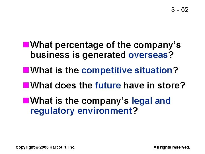 3 - 52 n What percentage of the company's business is generated overseas? n