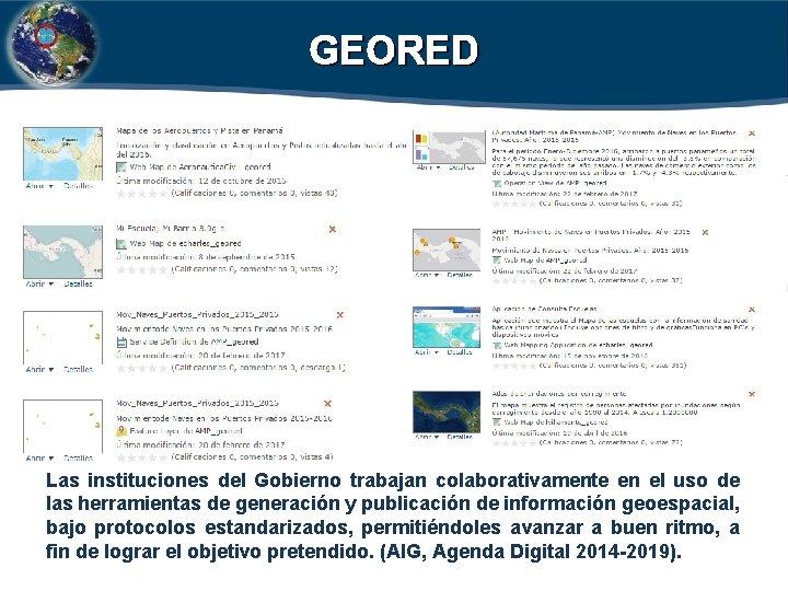 GEORED Las instituciones del Gobierno trabajan colaborativamente en el uso de las herramientas de