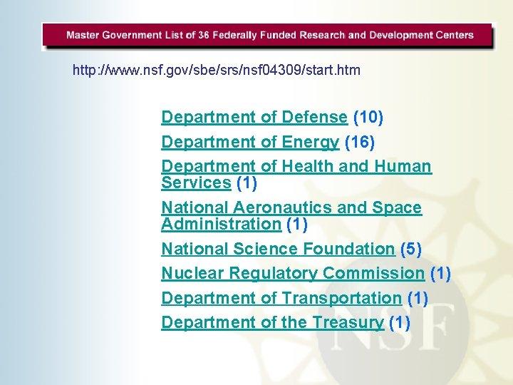 http: //www. nsf. gov/sbe/srs/nsf 04309/start. htm v Department of Defense (10) v Department of