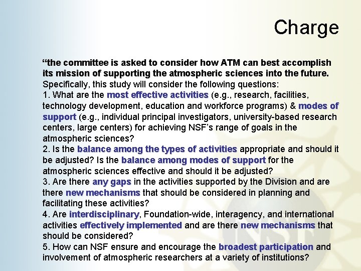 """Charge """"the committee is asked to consider how ATM can best accomplish its mission"""