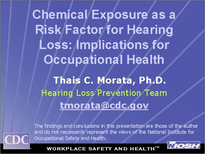 Chemical Exposure as a Risk Factor for Hearing Loss: Implications for Occupational Health Thais