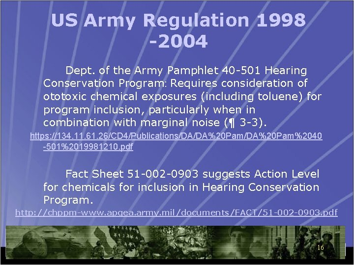 US Army Regulation 1998 -2004 Dept. of the Army Pamphlet 40 -501 Hearing Conservation