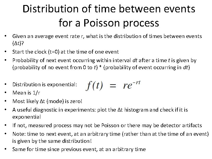 Distribution of time between events for a Poisson process • Given an average event