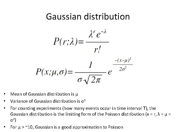 Gaussian distribution • Mean of Gaussian distribution is µ • Variance of Gaussian distribution