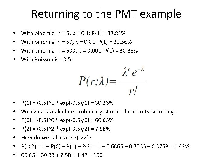 Returning to the PMT example • • With binomial n = 5, p =