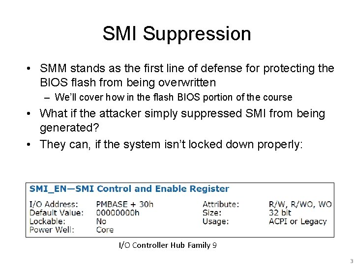 SMI Suppression • SMM stands as the first line of defense for protecting the