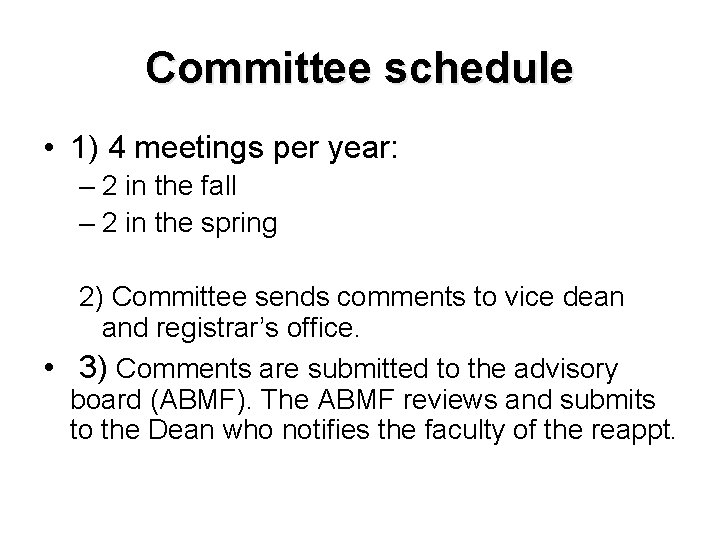 Committee schedule • 1) 4 meetings per year: – 2 in the fall –