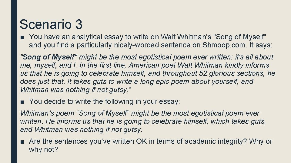 """Scenario 3 ■ You have an analytical essay to write on Walt Whitman's """"Song"""