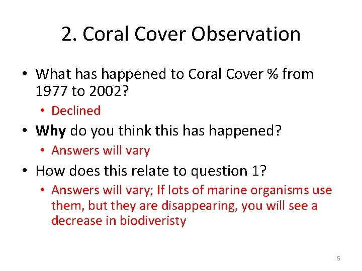 2. Coral Cover Observation • What has happened to Coral Cover % from 1977