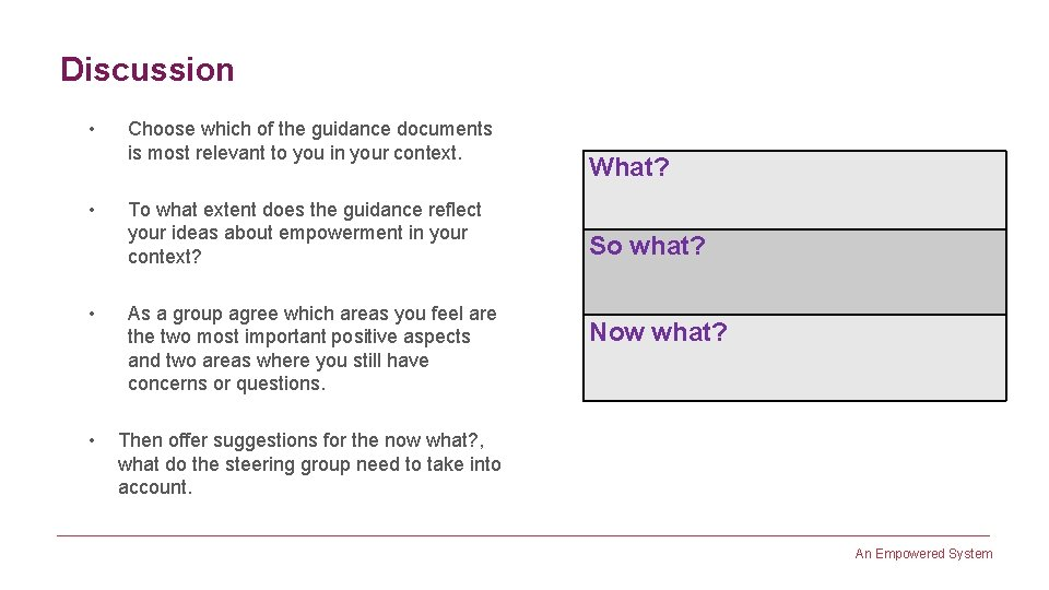 Discussion • • Choose which of the guidance documents is most relevant to you
