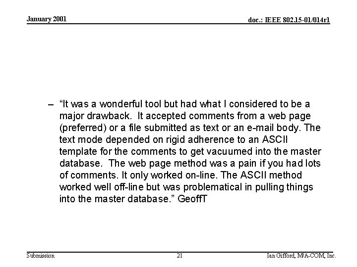 """January 2001 doc. : IEEE 802. 15 -01/014 r 1 – """"It was a"""