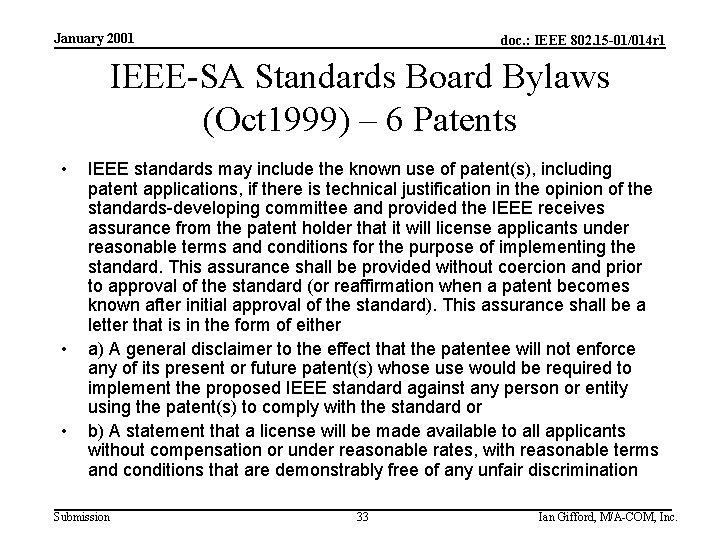 January 2001 doc. : IEEE 802. 15 -01/014 r 1 IEEE-SA Standards Board Bylaws