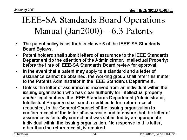 January 2001 doc. : IEEE 802. 15 -01/014 r 1 IEEE-SA Standards Board Operations