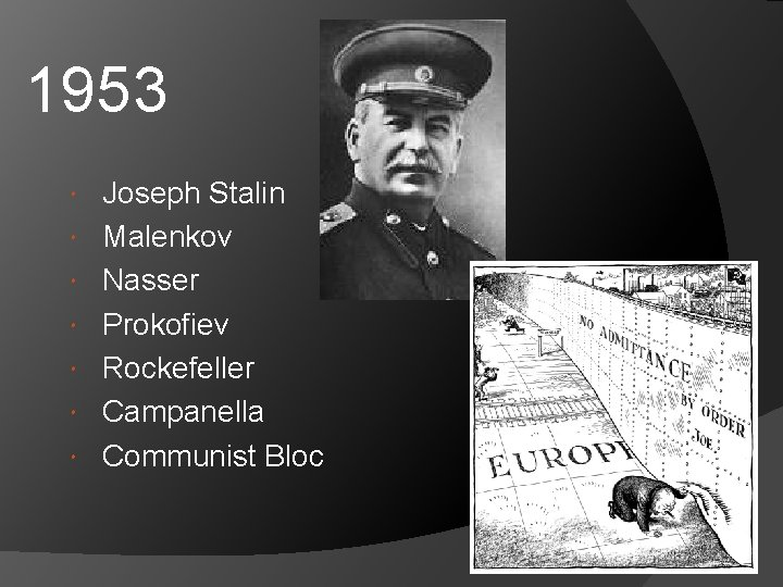 1953 Joseph Stalin Malenkov Nasser Prokofiev Rockefeller Campanella Communist Bloc