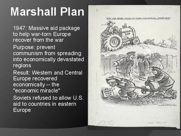 Marshall Plan 1947: Massive aid package to help war-torn Europe recover from the war